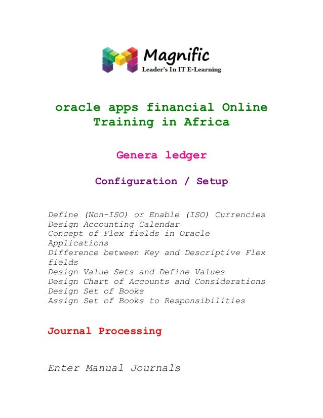 oracle apps financial Online Training in Africa Genera ledger Configuration / Setup Define (Non-ISO) or Enable (ISO) Curre...