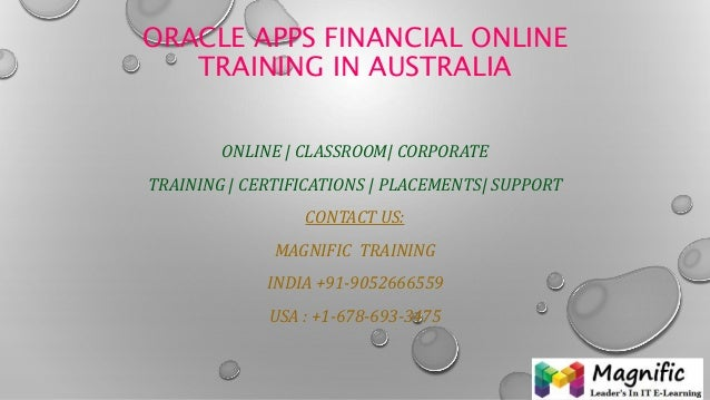 ORACLE APPS FINANCIAL ONLINE TRAINING IN AUSTRALIA ONLINE | CLASSROOM| CORPORATE TRAINING | CERTIFICATIONS | PLACEMENTS| S...