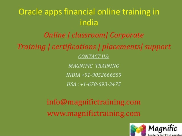 Oracle apps financial online training in india Online | classroom| Corporate Training | certifications | placements| suppo...
