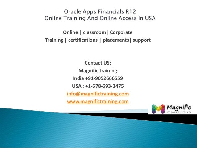 Oracle Apps Financials R12 Online Tutorials Training-Magnific Training.Com