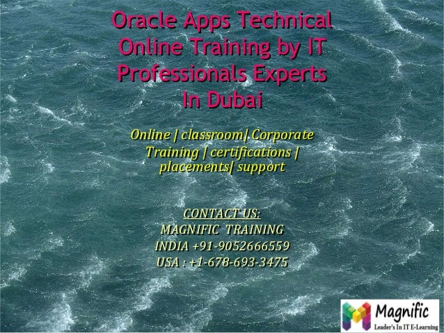 Oracle apps technical online training by it professionals experts in dubai