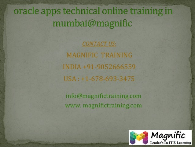 Oracle apps technical online training in mumbai@magnific