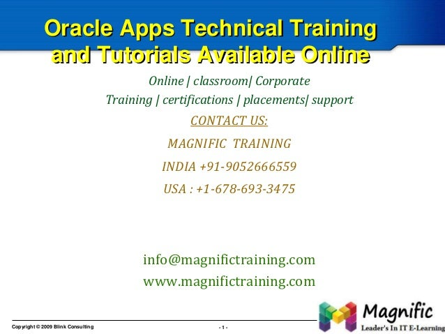 Oracle Apps Technical Training and Tutorials Available Online Online | classroom| Corporate Training | certifications | pl...