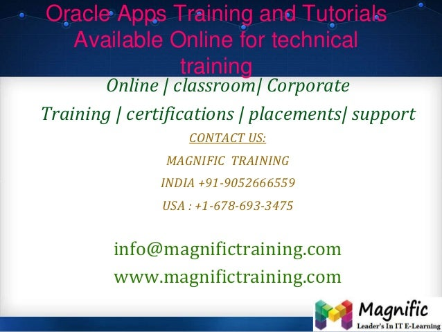 Oracle Apps Training and Tutorials Available Online for technical training Online   classroom  Corporate Training   certif...