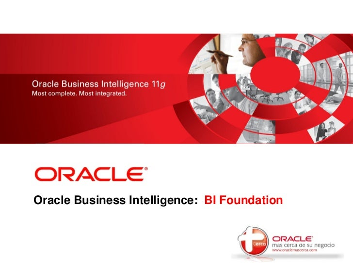 <Insert Picture Here>Oracle Business Intelligence: BI Foundation