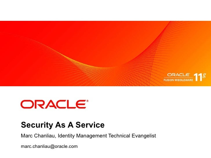 Security As A Service Marc Chanliau, Identity Management Technical Evangelist [email_address]