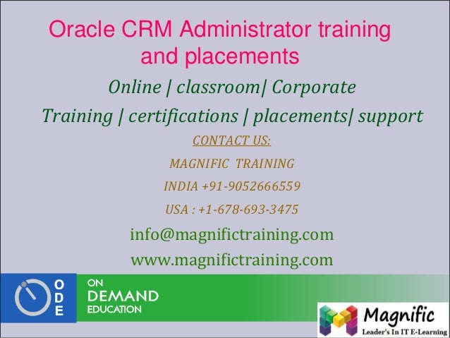 Oracle CRM Administrator training and placements Online | classroom| Corporate Training | certifications | placements| sup...