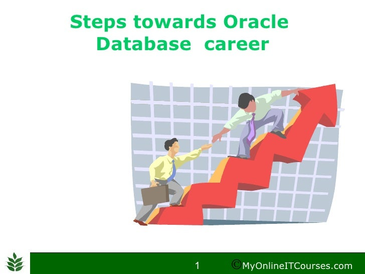 Steps towards Oracle  Database  career