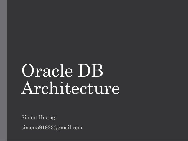 Oracle db architecture