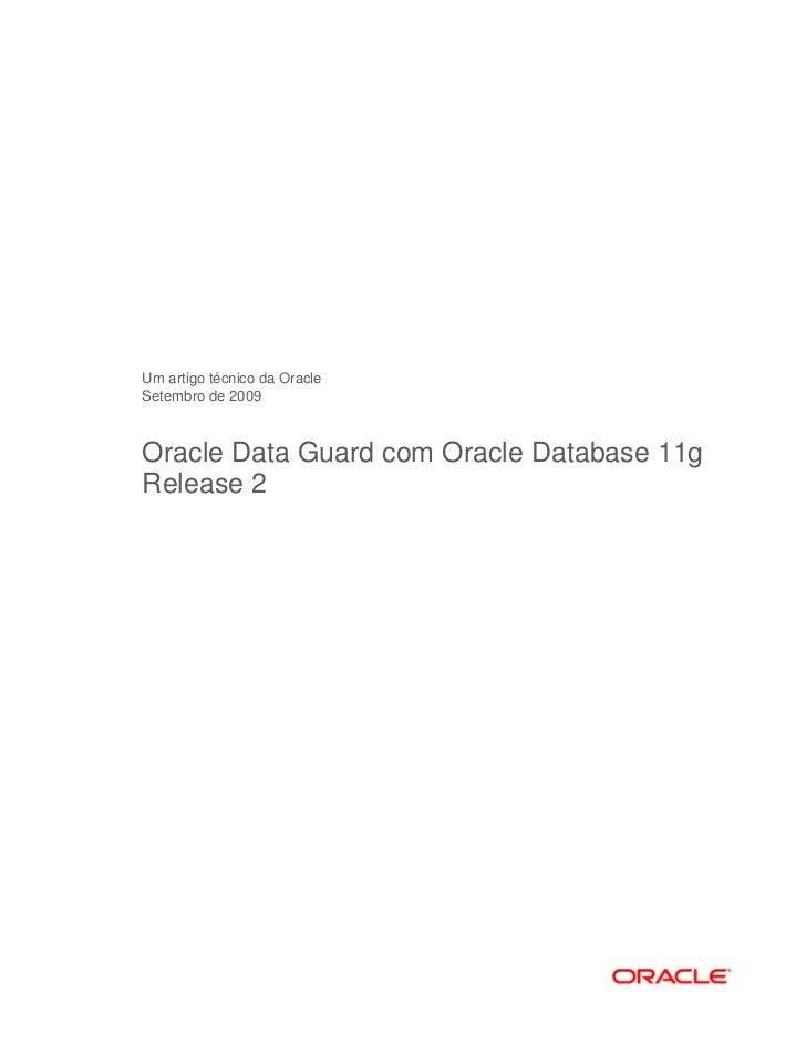 Oracle d guard11g r2_final(oracledataguardwithoracledb11gr2)-1
