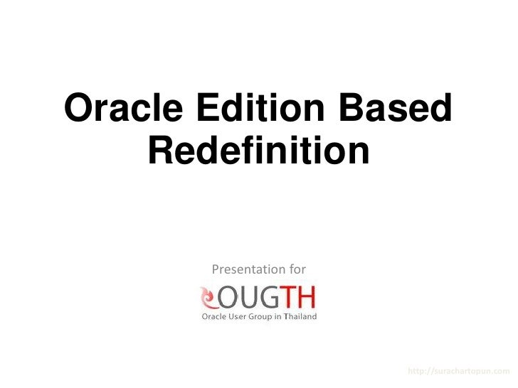 Basic - Oracle Edition Based Redefinition Presentation