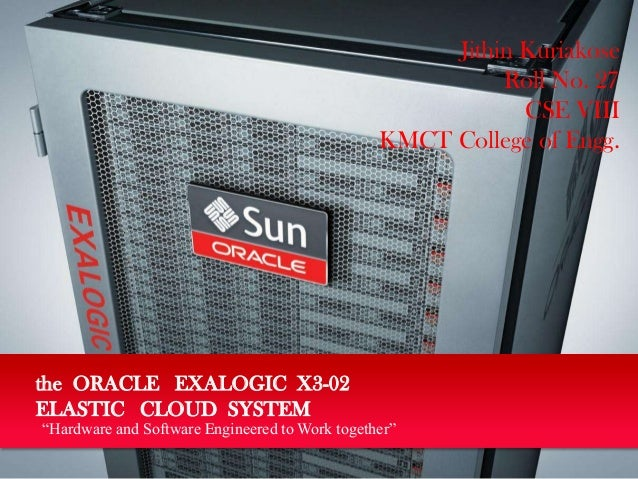 Oracle Exalogic X3-02 Elastic Cloud System