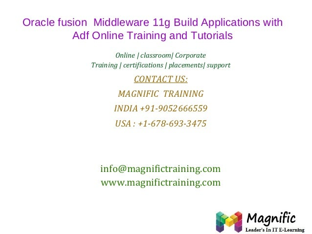 Oracle fusion  middleware 11g build applications with adf online training and tutorials