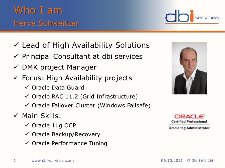 Oracle GoldenGate - Herve Schweitzer, dbi services - Hilton Basel 5/2011