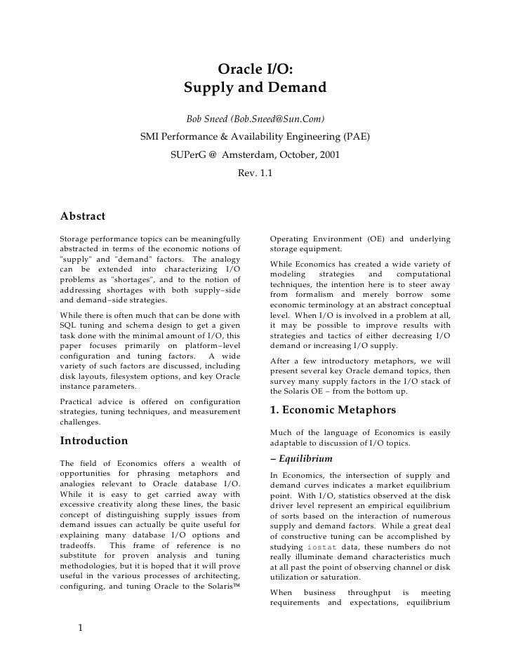 Oracle I/O:                                  Supply and Demand                                    Bob Sneed (Bob.Sneed@Sun...