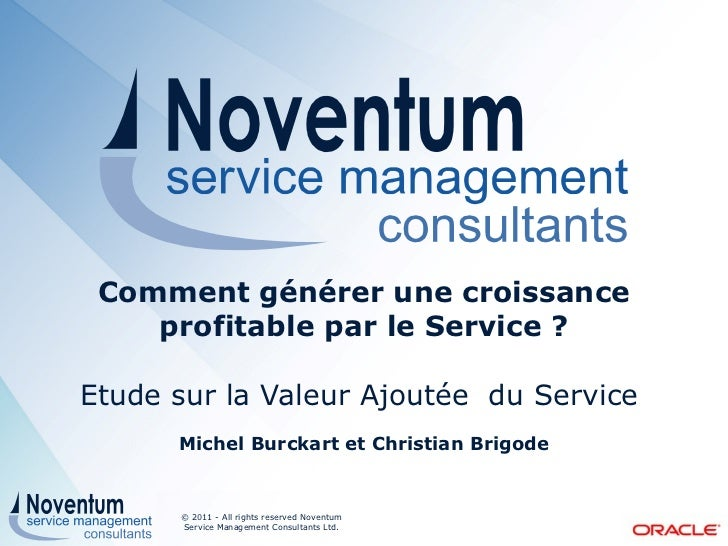Oracle Noventum Complimentary Breakfast: Service et Croissance Profitable November 17, 2011