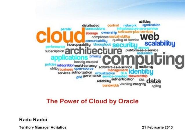Oracle, omnilogic power of cloud 21 februarie 2013
