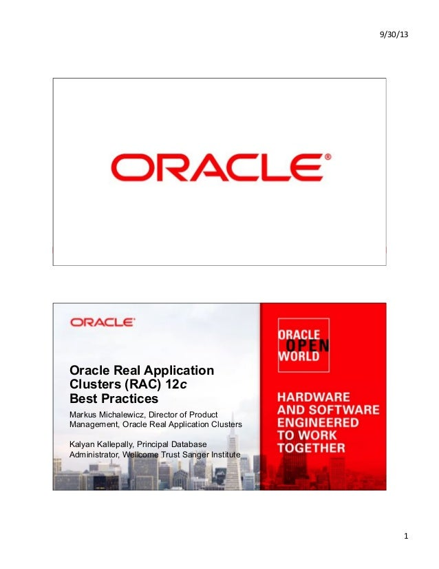 9/30/13& 1& Copyright © 2013, Oracle and/or its affiliates. All rights reserved.1 Oracle Real Application Clusters (RAC) 1...