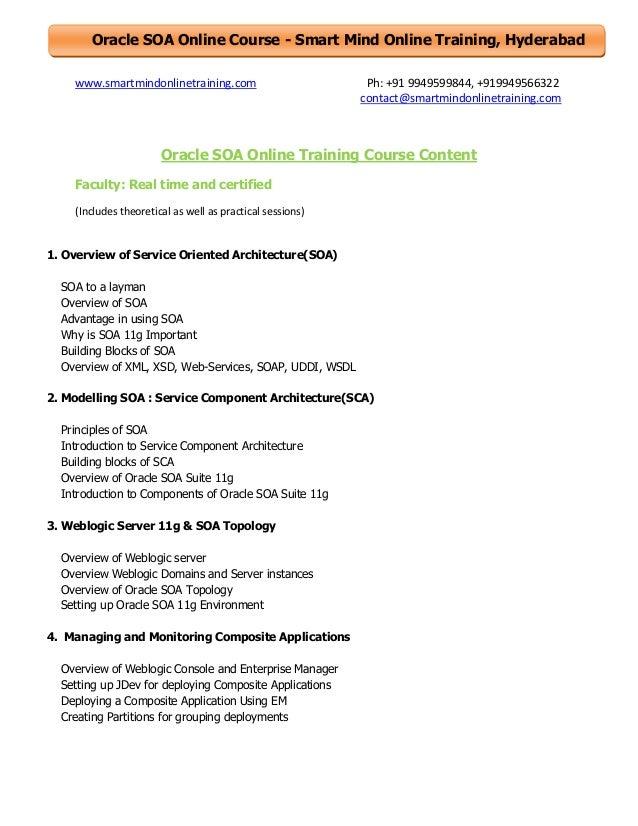 Oracle SOA Online Course - Smart Mind Online Training, Hyderabad www.smartmindonlinetraining.com  Ph: +91 9949599844, +919...