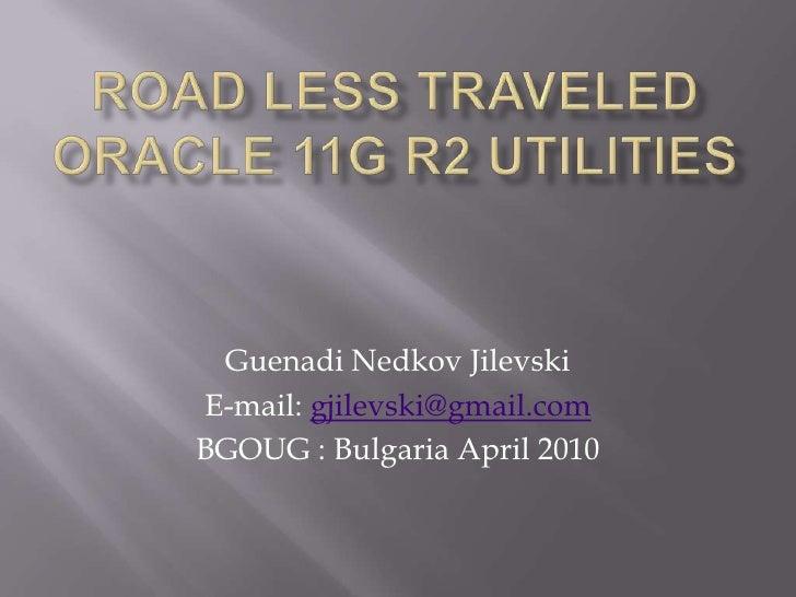 Oracle utilities in 11g R2