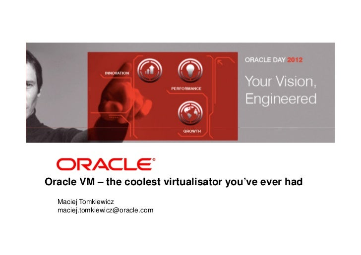 Oracle VM – the coolest virtualizator you've ever had