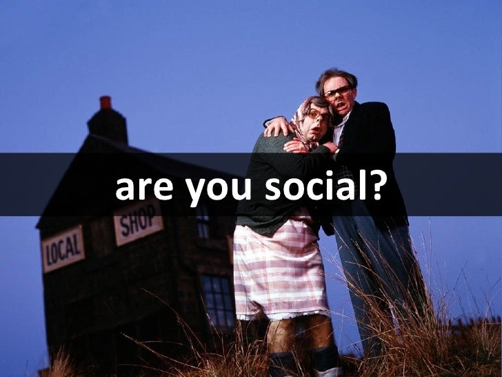 are you social?