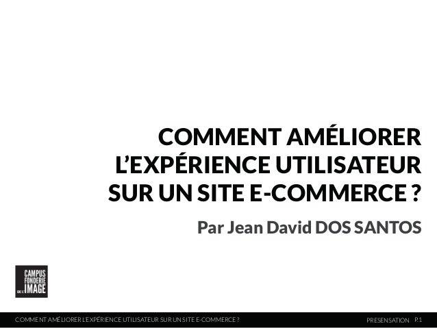 Comment améliorer l'expérience utilisateur sur un site e-commerce ?