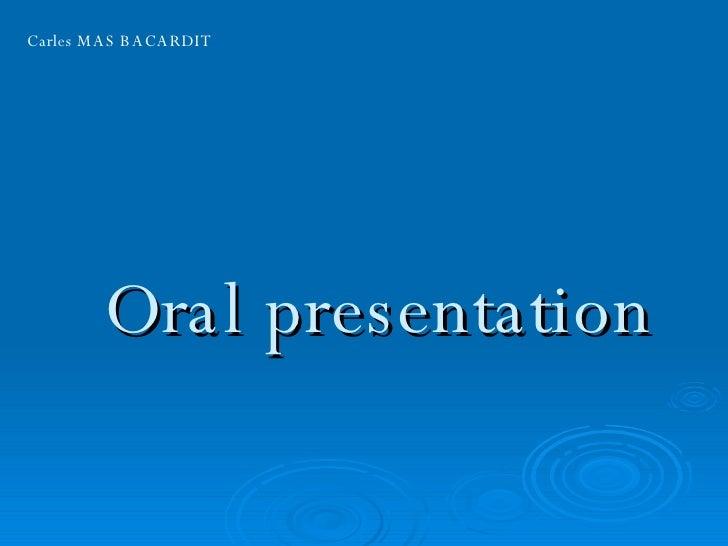 Oral presentation Carles MAS BACARDIT