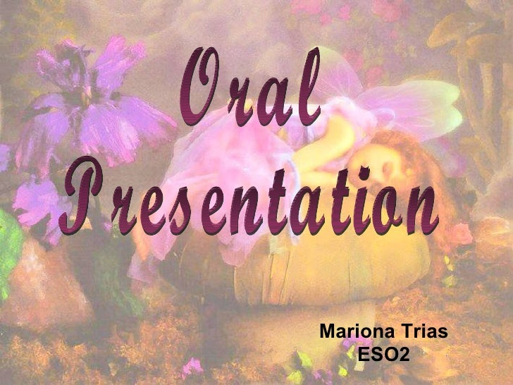 Oral Presentatiooon!