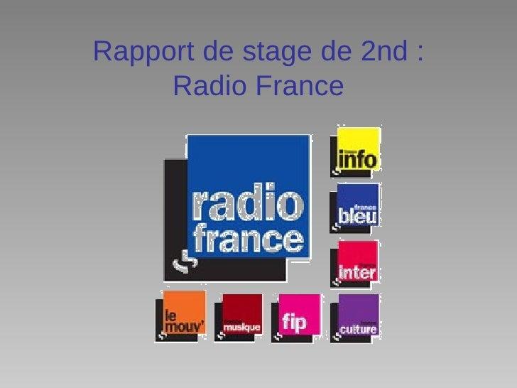 Rapport de stage de 2nd :     Radio France