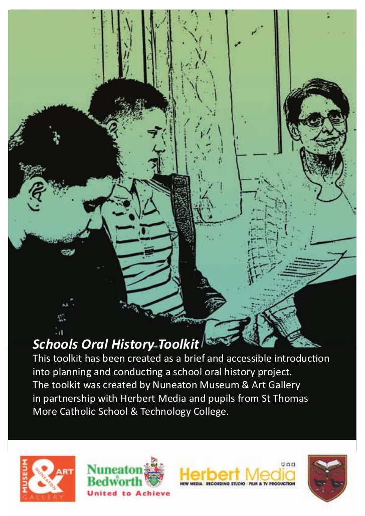 Schools Oral History ToolkitThis toolkit has been created as a brief and accessible introductioninto planning and conducti...