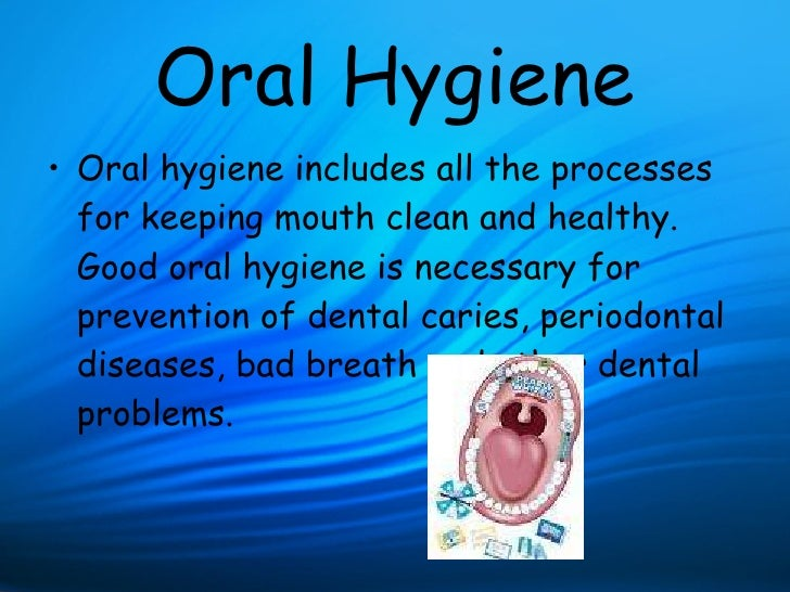 oral hygiene and disease essay