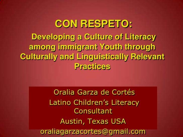 Amb respecte: desenvolupant una cultura d'alfabetització entre comunitat immigrades a través de pràctiques de lectura culturalment i lingüísticament pertinents.