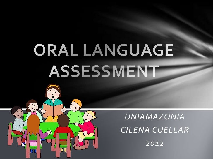 Oral language assement