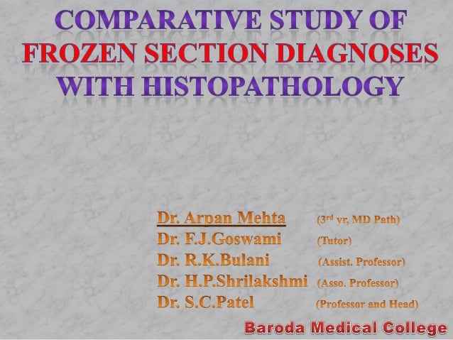 Oral paper at apcon 2012 comparative study of frozen section diagnoses with histopathology.dr.arpan