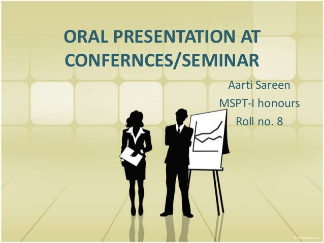Oral presentation at confernces