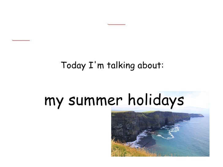 Summer Holiday Essay