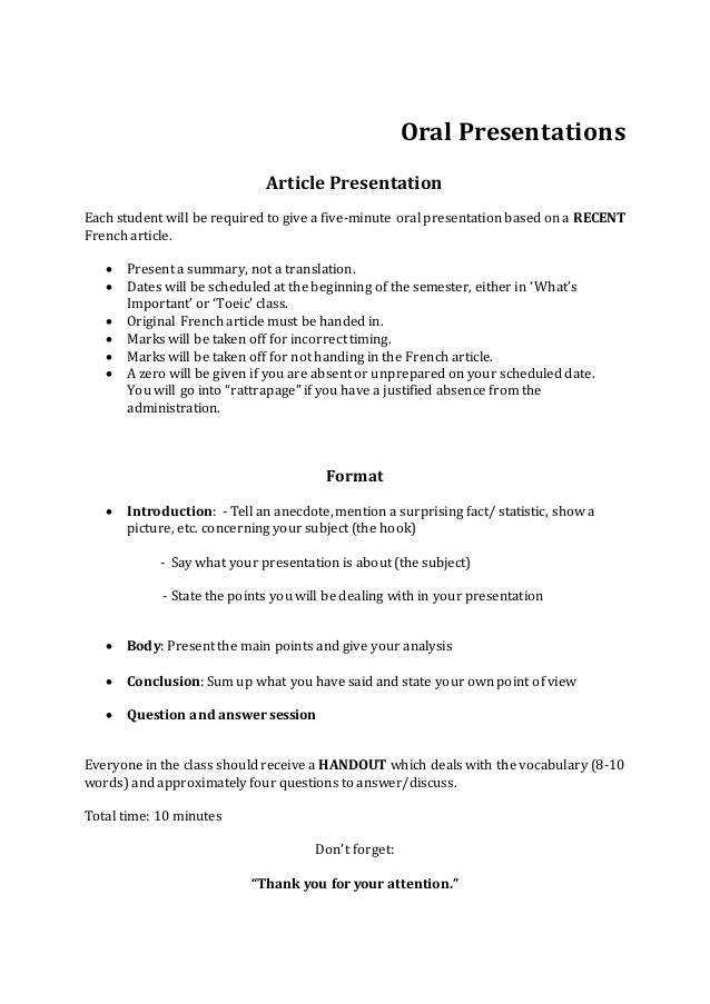 Oral Presentations Article Presentation Each student will be required to give a five-minute oral presentation based on a R...