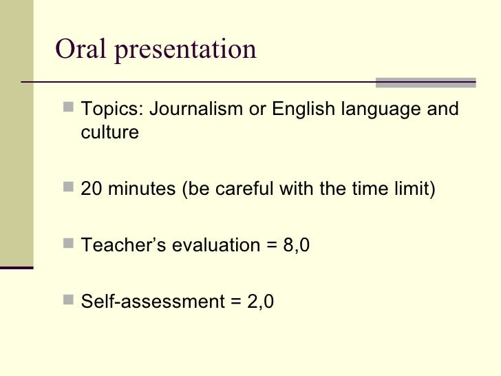 essay oral presentation english As with an essay, your presentation should consist of an introduction, main body and conclusion introduction introduces you and your topic explains what your.