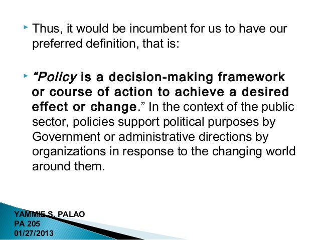 public policy making Making policy, making law fundamentally challenges this conventional wisdom all branches play roles not only in making public policy.