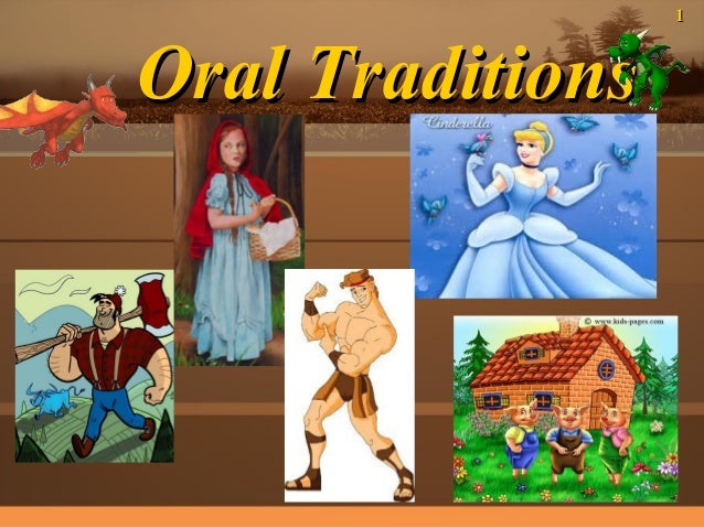 1  Oral Traditions