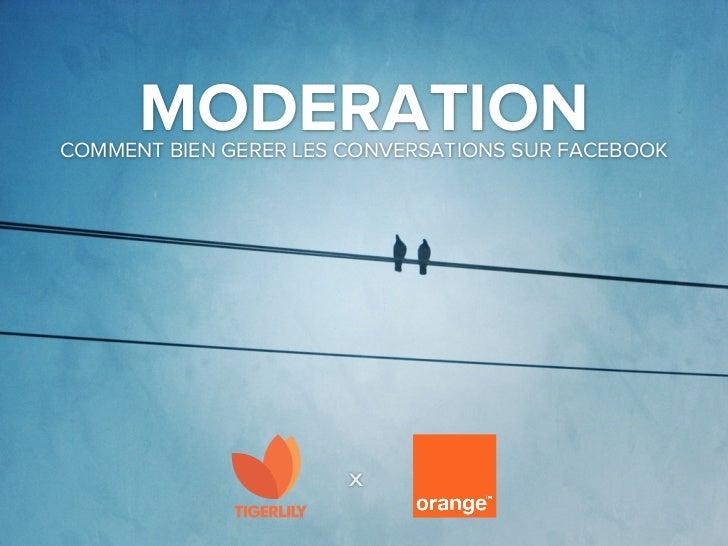 MODERATIONCOMMENT BIEN GERER LES CONVERSATIONS SUR FACEBOOK                       x