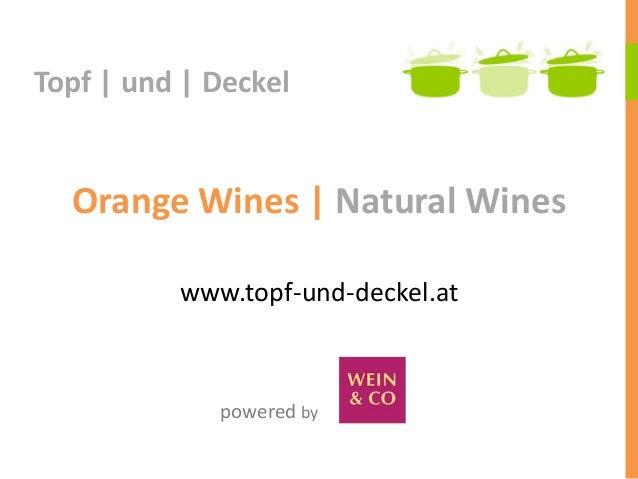 Orange Wines   Natural Wineswww.topf-und-deckel.atTopf   und   Deckelpowered by