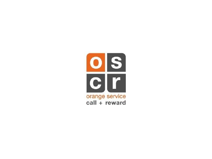 Orange -- Open Innovation & OSCR