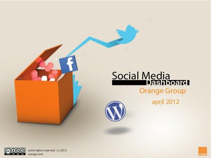 [EN] Orange - Social Media Dashboard - April 2012