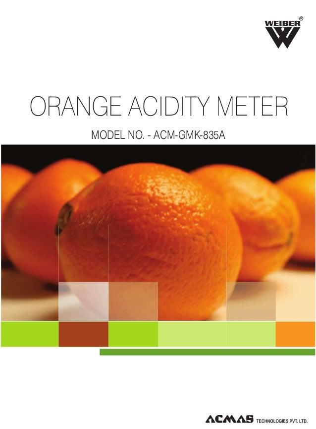 Orange Acidity Meter by ACMAS Technologies Pvt Ltd.