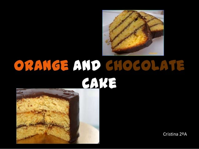 Orange and chocolate cake Cristina 2ºA
