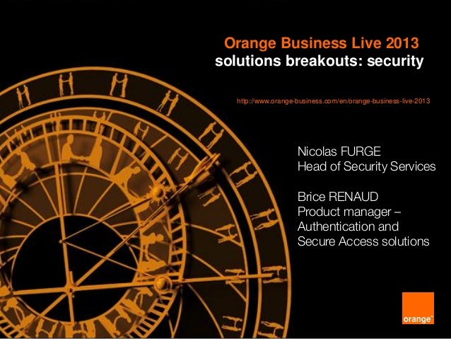 Orange Business Live 2013 Security Breakout