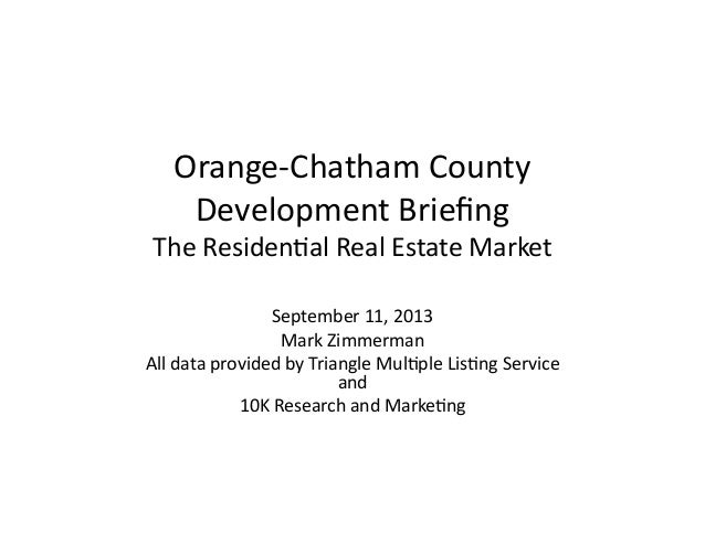 2013 Update on Residential Real Estate in Orange & Chatham Counties