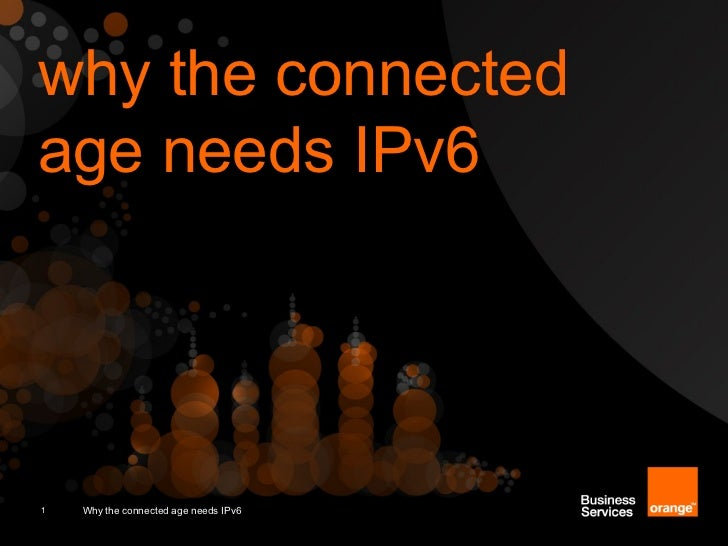 Why the connected age needs IPv6 ?